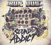 Iron Dubz - Sound Addict (Iron Dubz) CD